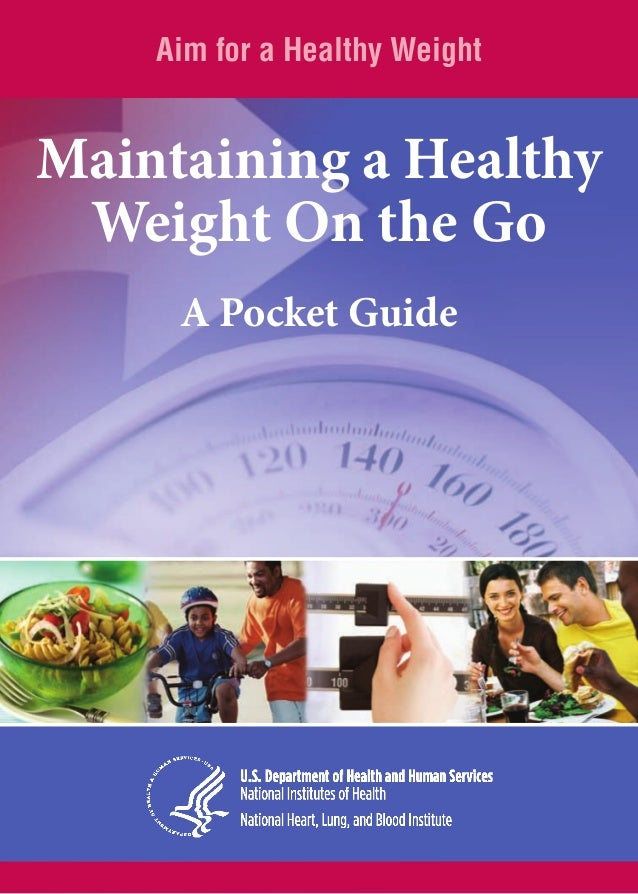 Aim for a Healthy Weight  Maintaining a Healthy Weight On the Go A Pocket Guide