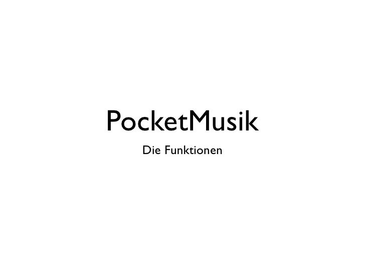 PocketMusik   Die Funktionen