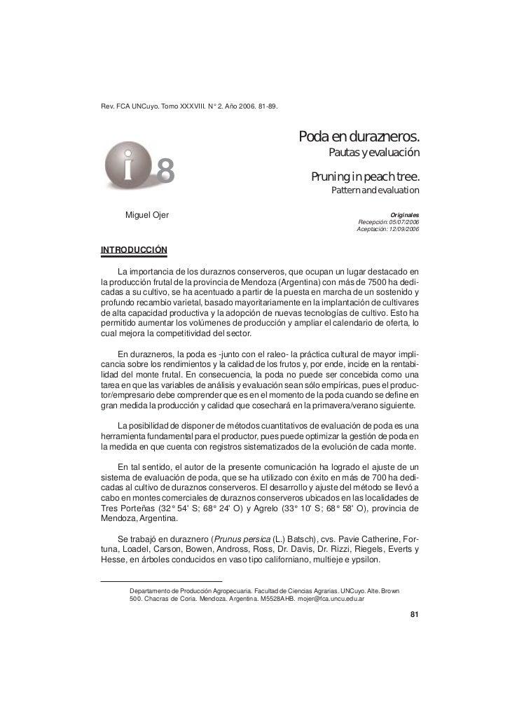 Rev. FCAy evaluación de XXXVIII. durazneros Pautas UNCuyo. Tomo poda en N° 2. Año 2006. 81-89.                            ...