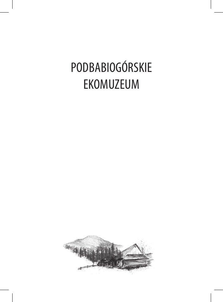 PODBABIOGÓRSKIE   EKOMUZEUM