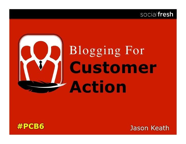Blogging For Customer Action