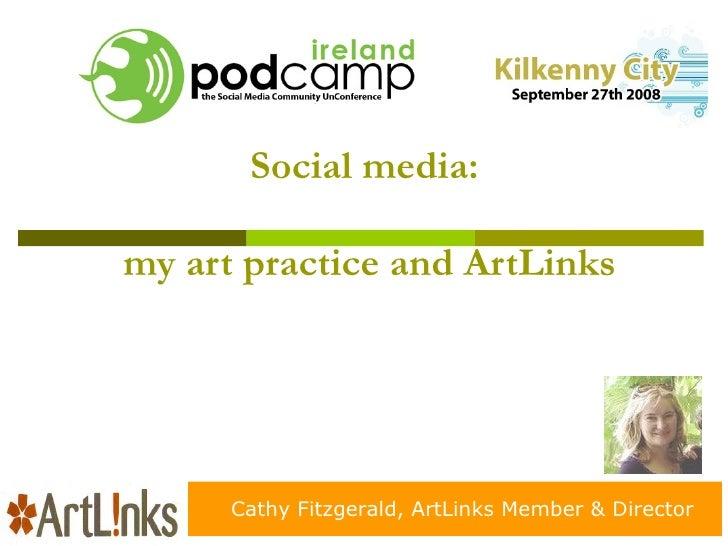 ArtLinks Director & artist, Cathy Fitzgerald talks at Podcamp 08