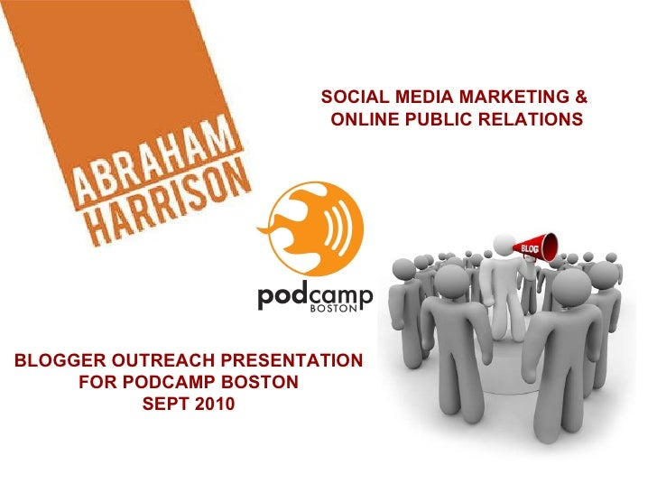 Blogger Outreach With Chris Abraham At Podcamp Boston 2010
