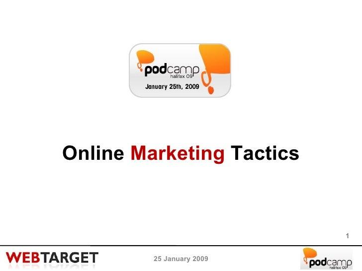 Online  Marketing  Tactics 25 January 2009