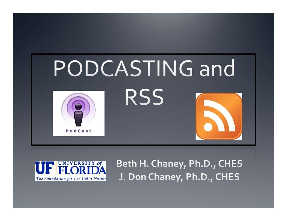 Podcasting & RSS for Health Professionals
