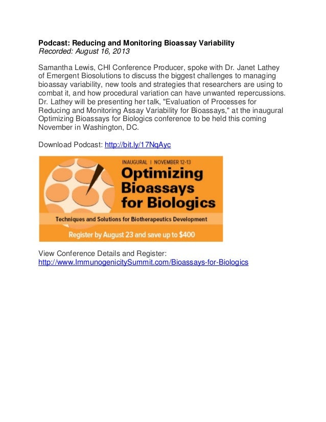 Podcast: Reducing and Monitoring Bioassay Variability Recorded: August 16, 2013 Samantha Lewis, CHI Conference Producer, s...