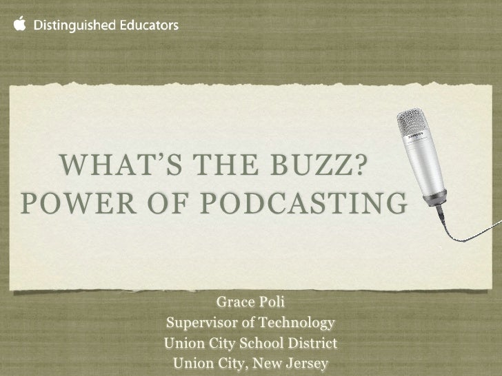 What's the Buzz? Power of Podcasting