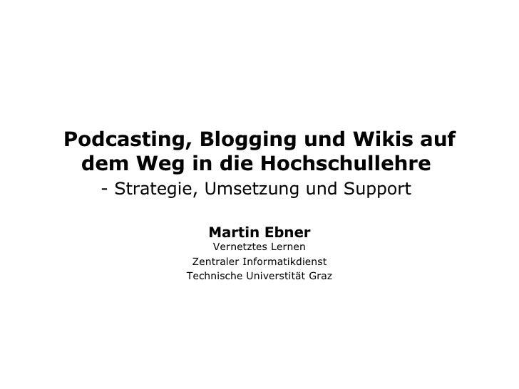 Podcasting, Blogging und Wikis auf dem Weg in die Hochschullehre