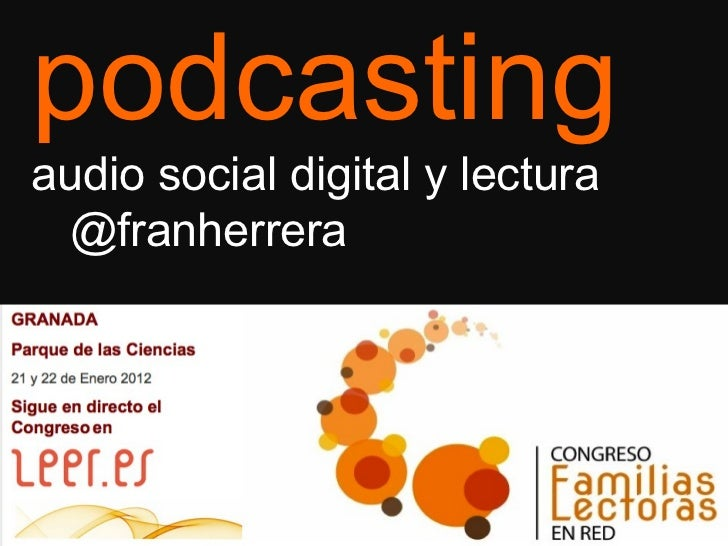 Podcasting: audio social digital y lectura