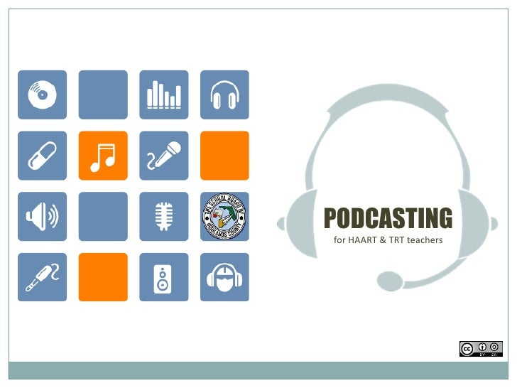 PODCASTING for HAART & TRT teachers