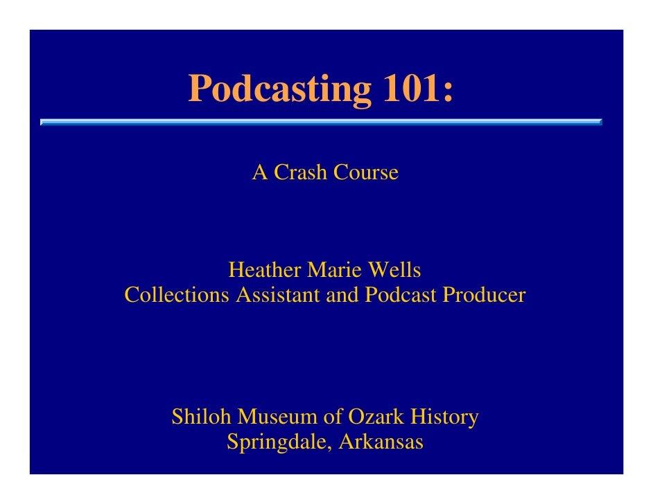 Podcasting 101: A Crash Course