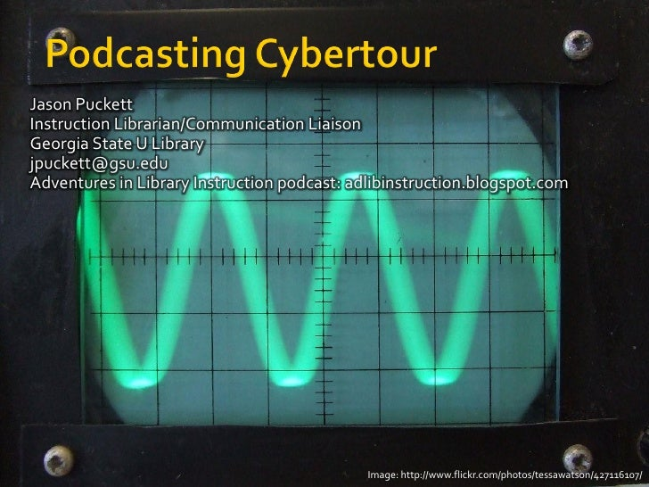 Podcasting Cybertour from Internet Librarian 2009