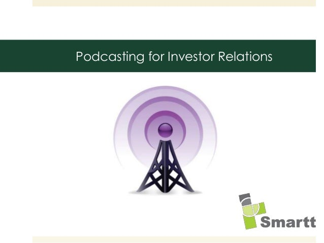 Podcasting for Investor Relations