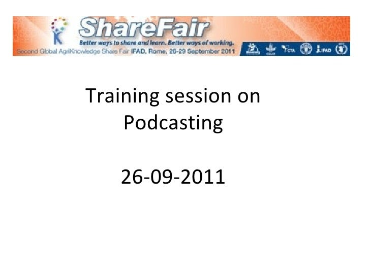 Training session on Podcasting 26-09-2011