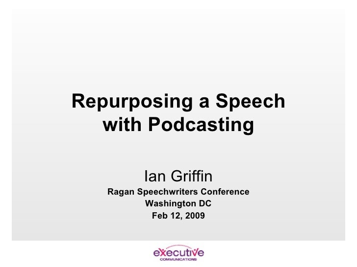 Repurposing a Speech with Podcasting