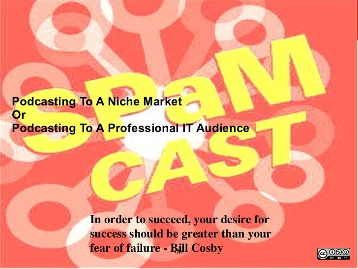 Podcasting to a Niche Market