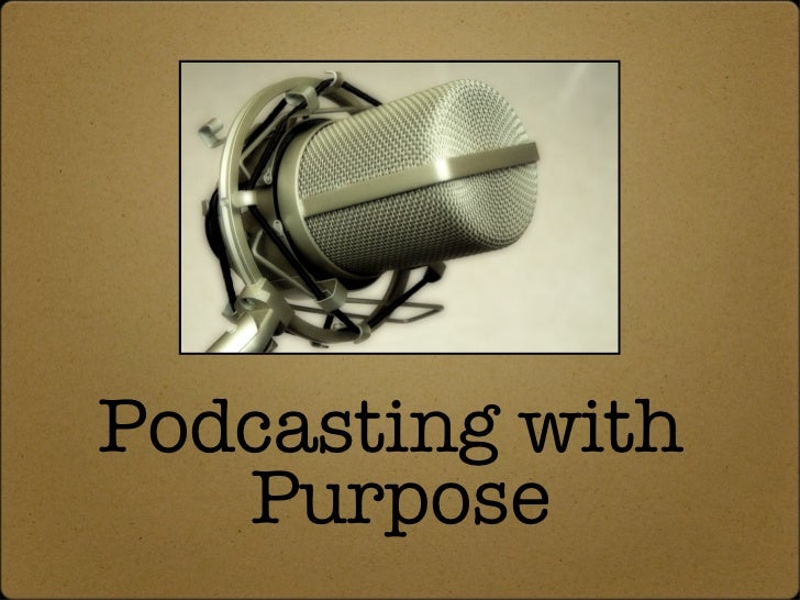 """Podcasting with Purpose"" BLC08"