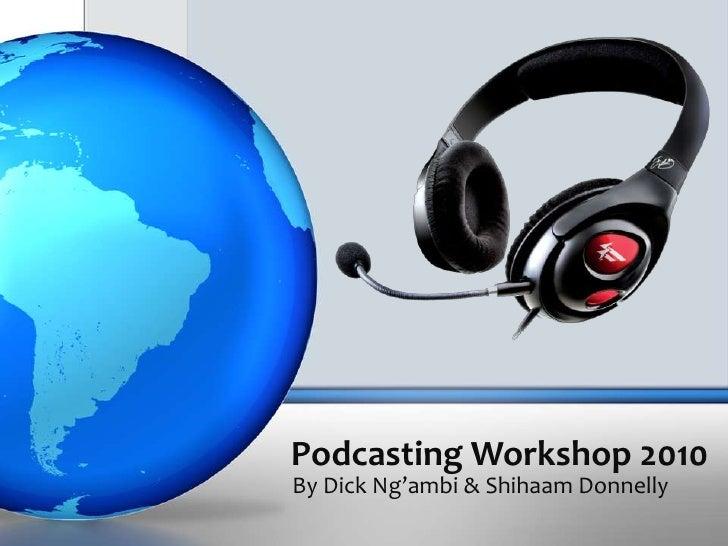 Podcasting workshop 2010