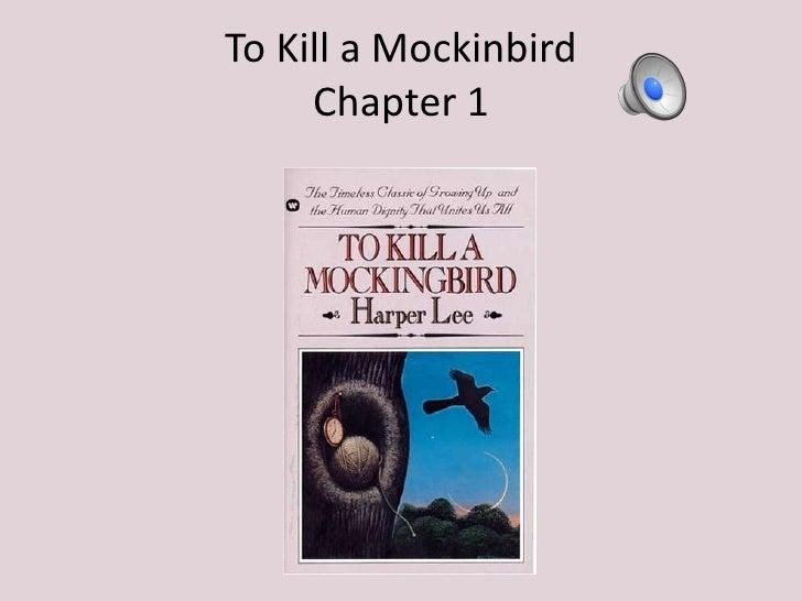 To Kill a MockinbirdChapter 1<br />