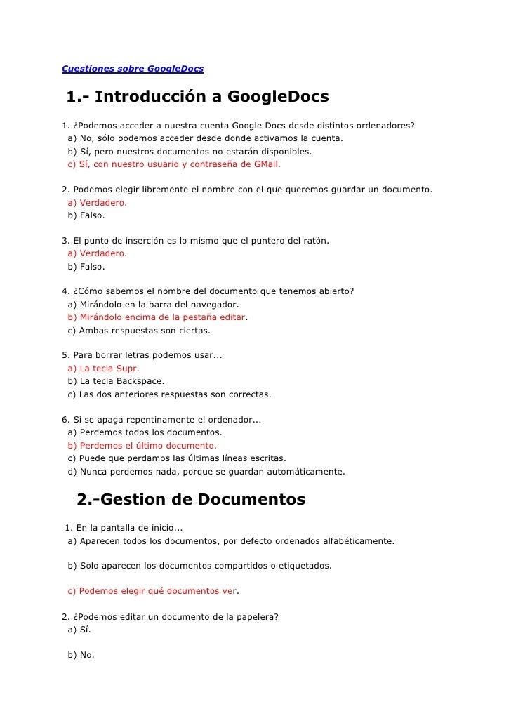 Cuestiones sobre GoogleDocs   1.- Introducción a GoogleDocs 1. ¿Podemos acceder a nuestra cuenta Google Docs desde distint...