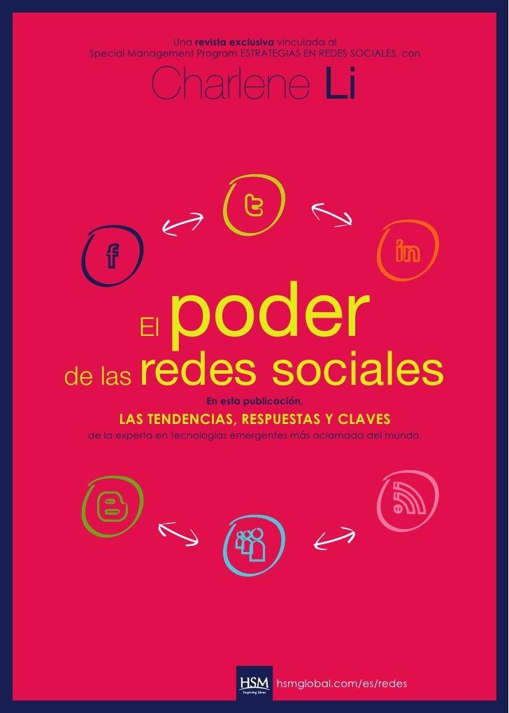 Una revista exclusiva vinculada al  Special Management Program ESTRATEGIAS EN REDES SOCIALES, con             Charlene Li ...