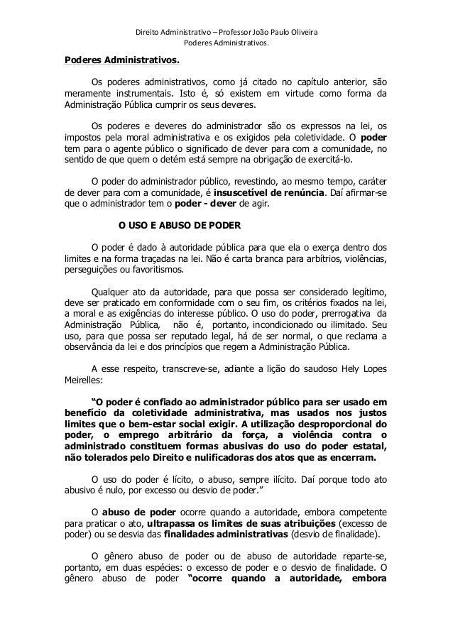 Direito  Administrativo  –  Professor  João  Paulo  Oliveira   Poderes  Administrativos.    Poderes Admi...
