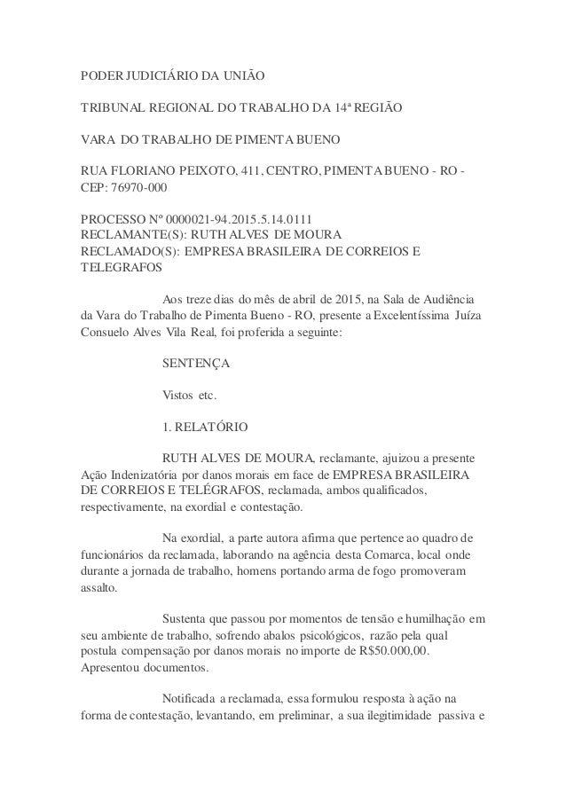PODER JUDICIÁRIO DA UNIÃO TRIBUNAL REGIONAL DO TRABALHO DA 14ª REGIÃO VARA DO TRABALHO DE PIMENTA BUENO RUA FLORIANO PEIXO...