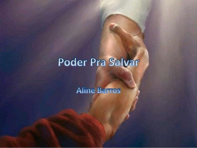 Aline Barros - Poder Pra Salvar
