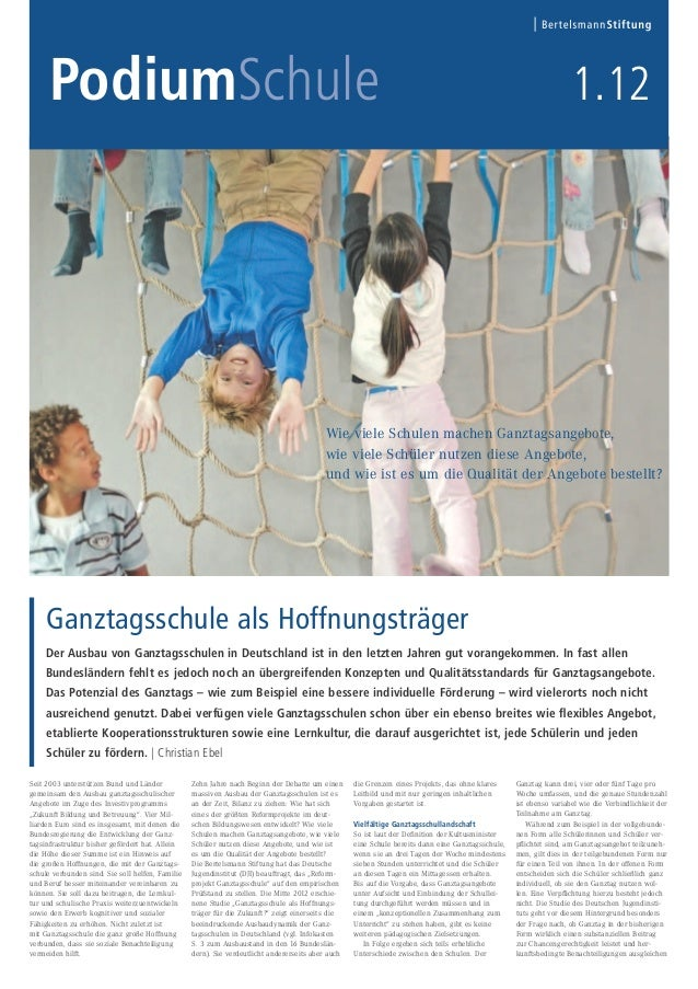 Podium Schule 1.12 - Thema: Ganztagsschule als Hoffnungsträger