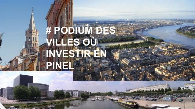 # PODIUM DES VILLES OÙ INVESTIR EN PINEL