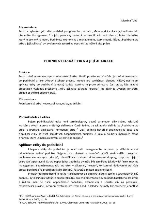 """Martina TuháArgumentaceText byl vytvořen jako dílčí podklad pro prezentaci tématu """"Manažerská etika a její aplikace"""" dopře..."""