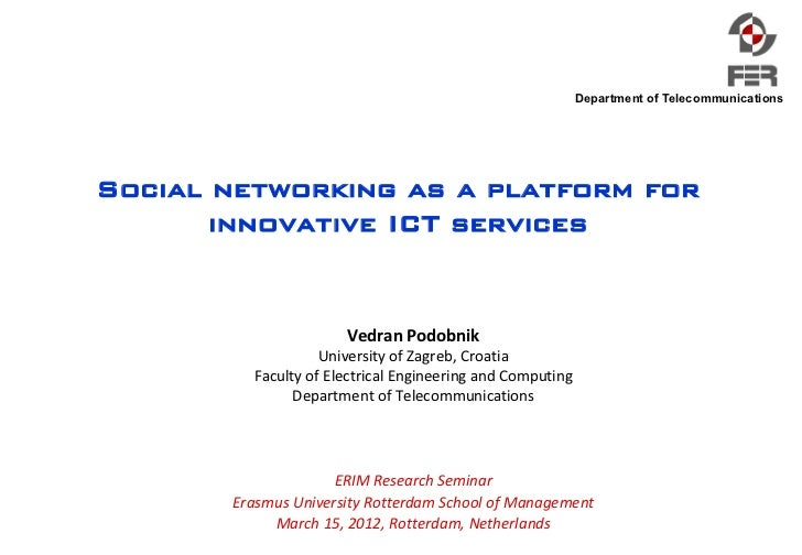 Department of TelecommunicationsSocial networking as a platform for       innovative ICT services                      Ved...