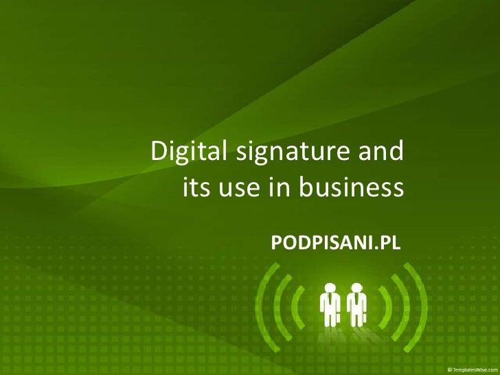 Podpis elektroniczny i jego zastosowanie w biznesie