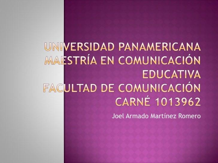 Joel Armado Martínez Romero