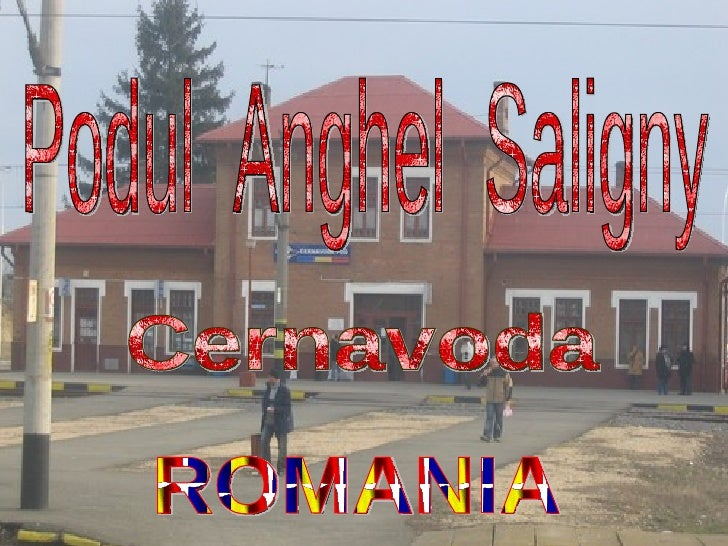 Podul Anghel  Saligny  Romania
