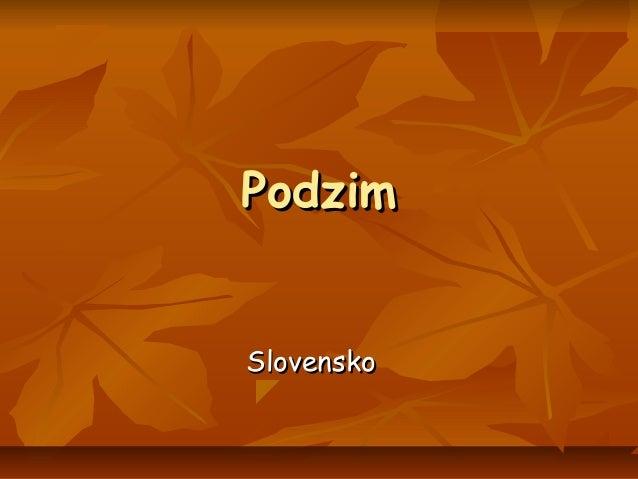 PodzimPodzim SlovenskoSlovensko