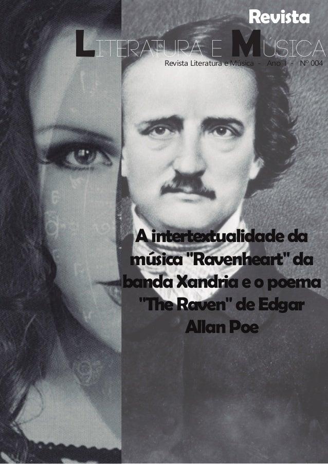 "RevistaRevista Literatura e Música- Ano 1- Nº 004Aintertextualidade damúsica""Ravenheart""dabandaXandriaeopoema""The..."
