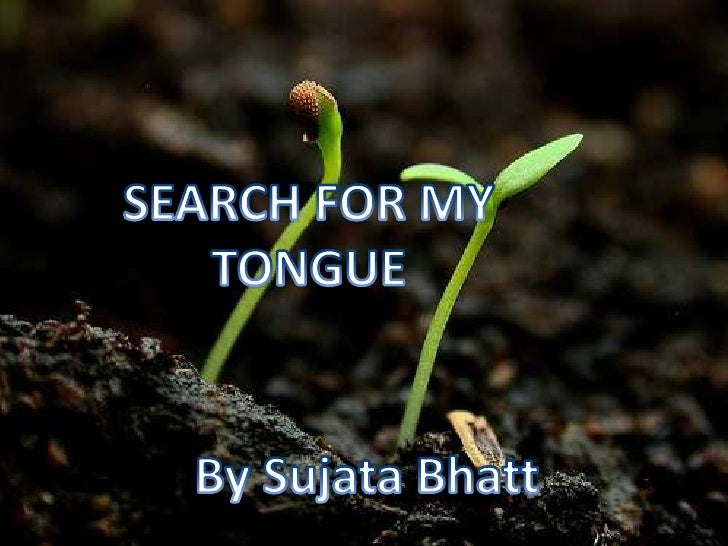 essay on search for my tongue and half-caste