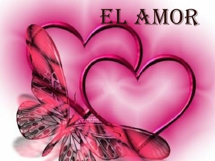 El amor El amor