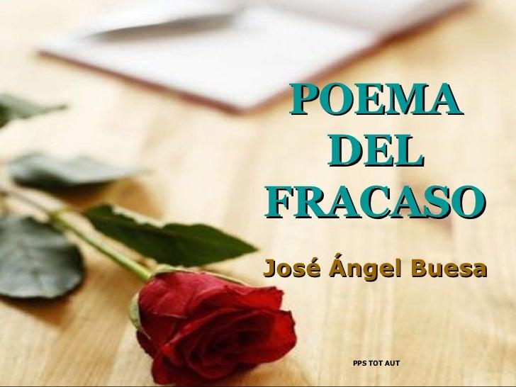 POEMA DEL FRACASO José Ángel Buesa PPS TOT AUT