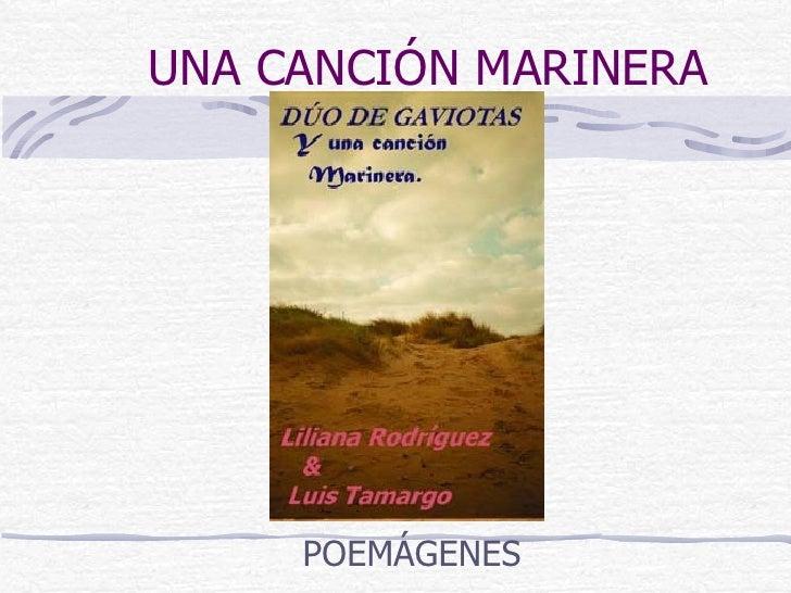 """POEMARIO """"Una Cancion marinera"""""""