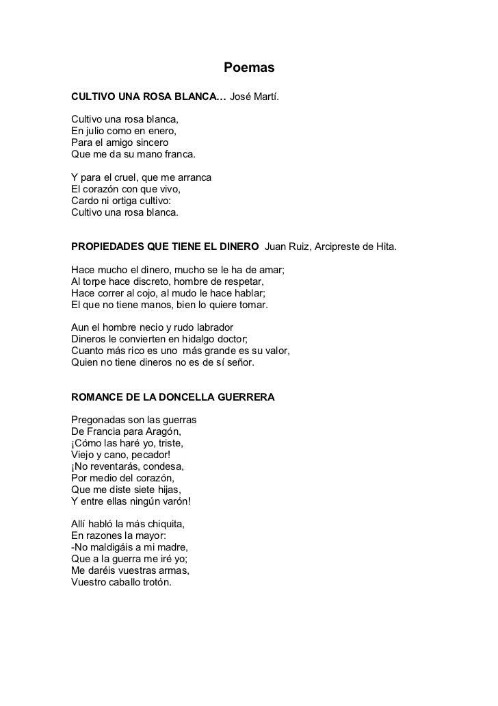 PoemasCULTIVO UNA ROSA BLANCA… José Martí.Cultivo una rosa blanca,En julio como en enero,Para el amigo sinceroQue me da su...
