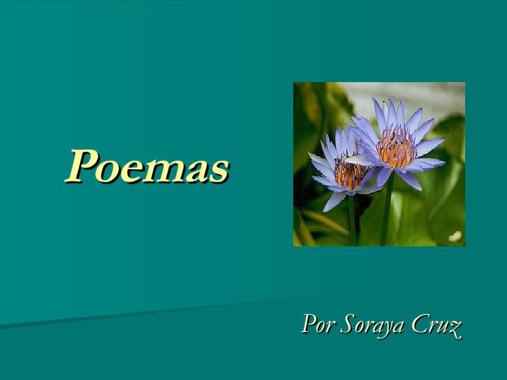 Poemas Por Soraya Cruz