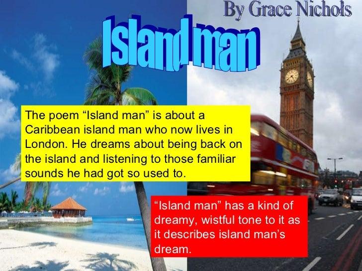 grace nichols island man essay