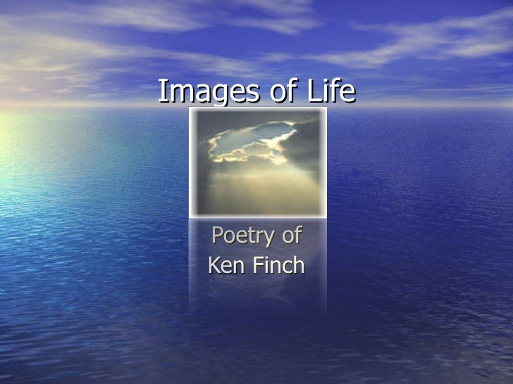 Images of Life Poetry of Ken Finch