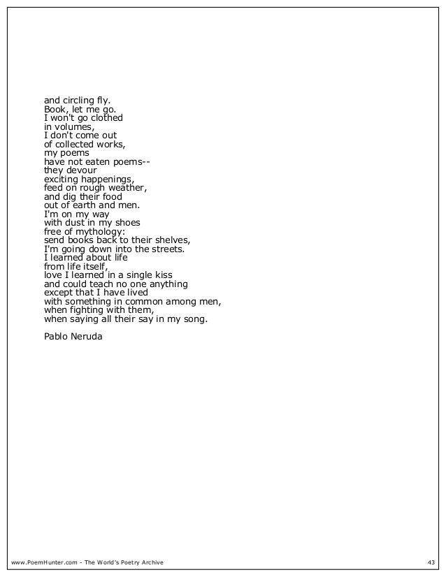 Pablo Neruda you come flying