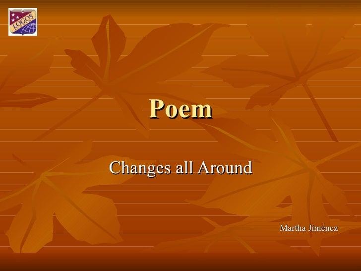 Poem Changes all Around Martha Jiménez