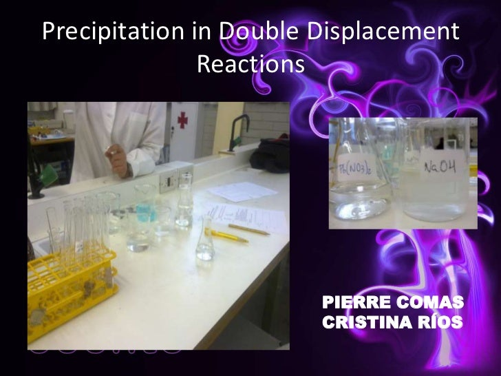 Preciptation reactions 1