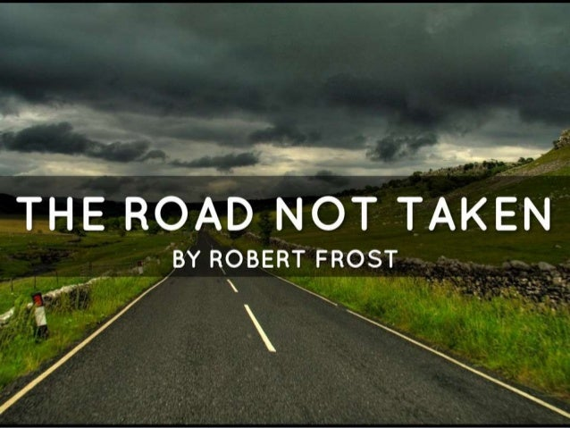 a review of the road not taken by robert frost This analysis of the road not taken by robert frost provides and example and tips for you to do your own analysis get a better understanding of this classic poem.