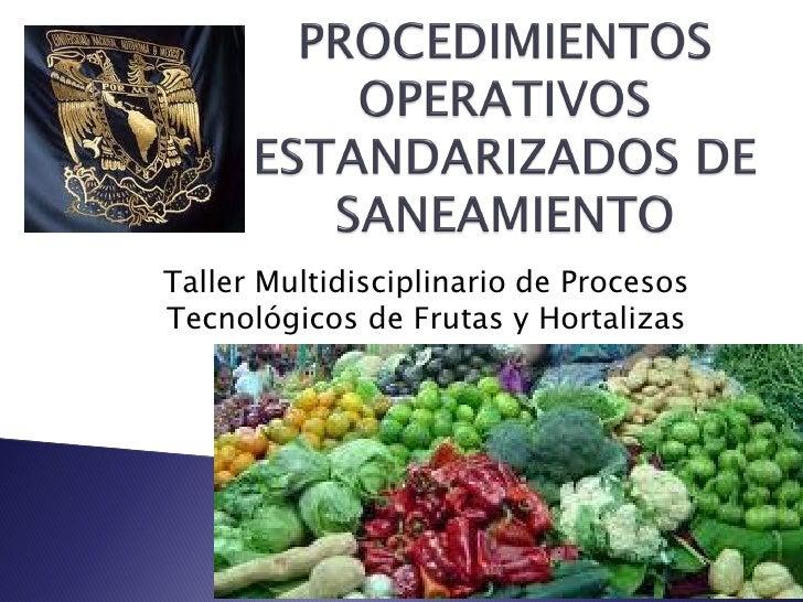 Taller Multidisciplinario de Procesos Tecnológicos de Frutas y Hortalizas